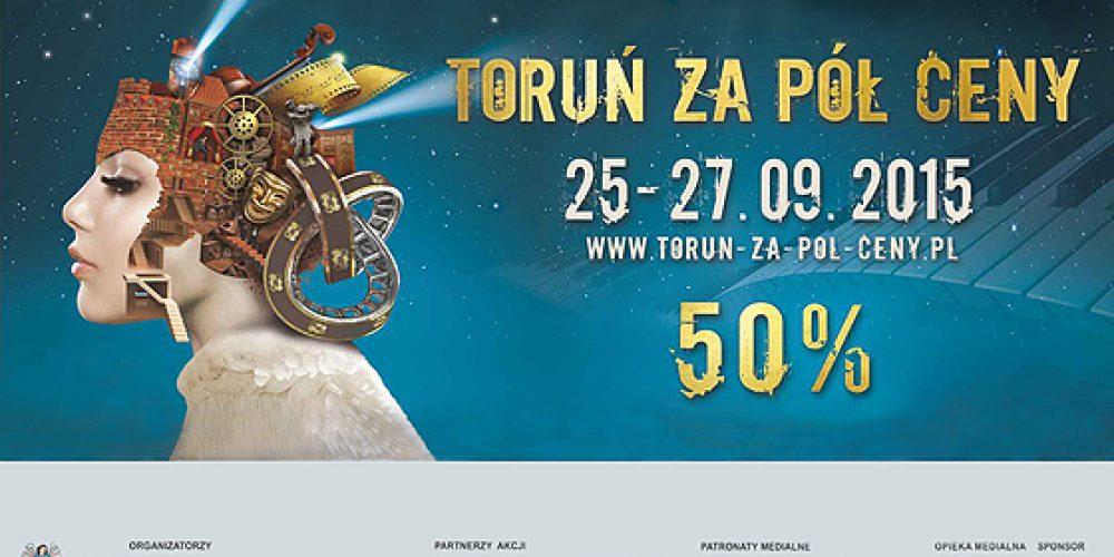 """Trzynasta edycja akcji """"Toruń za pół ceny"""" 13-15.10.2017"""