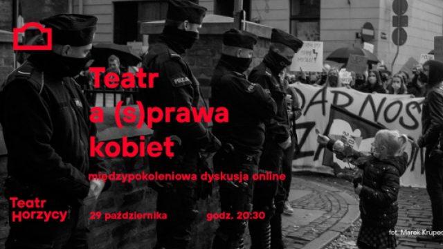 Teatr a (s)prawa kobiet-międzypokoleniowa dyskusja online
